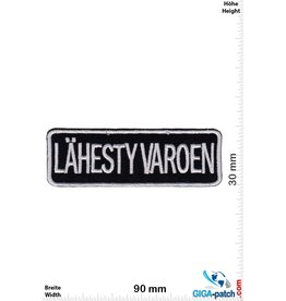 Fun Lähesty Varoen - Vorsicht