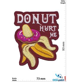 Sex DO NUT Hurt Me - Donut Banana