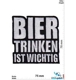 Sprüche, Claims Bier trinken ist wichtig