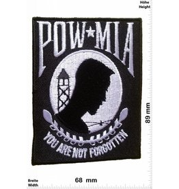 POW / MIA Prisoner of War/ Missing in Action -POW / MIA - you are not forgotten