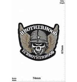 Brotherhood Brotherhood is Brotherhood
