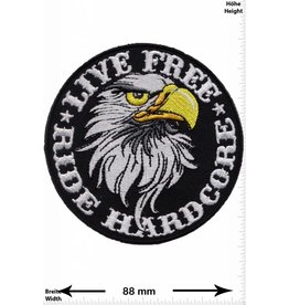 Live Free Live Free - Ride Hardcore - Adler