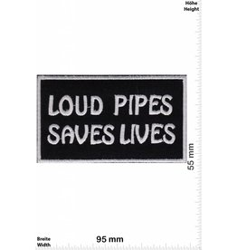 Loud Pipes  Loud Pipes Saves Lives