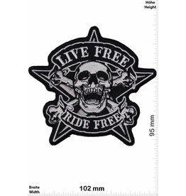 Live Free Live Free - Ride Free