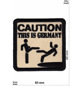 German Caution - This is Germnay