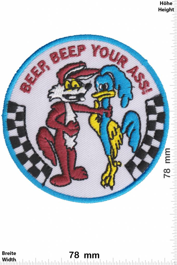 Beep Beep Your ASS Embroidered Iron on Patch
