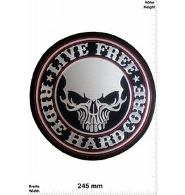 Live Free Live Free - Ride Hardcore - 24 cm - BIG