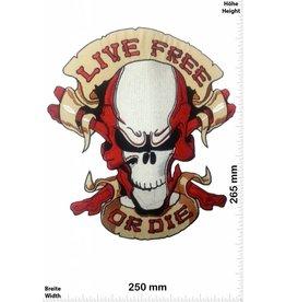 Live Free Live Free or Die - Skull - Totenkopf - 26 cm - BIG