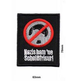 No Nazi Nazis ham' ne Scheißfrisur !
