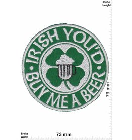 Ireland  Irish you'd - Buy me a Beer