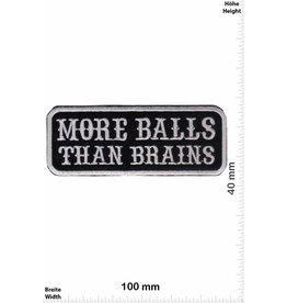 Sprüche, Claims More Balls than Brains