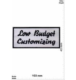 Sprüche, Claims Low Budget Customizing