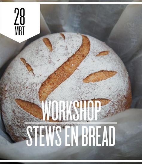 Stews & Bread zaterdag 28 maart 2020