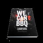 The Bastard We Can BBQ