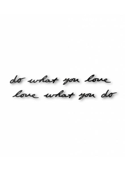 "Wanddeko Metallschrift ""do what you love"""