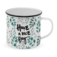 Paperproducts Design Emaille Becher Have a nice Day