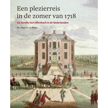 Een plezierreis in de zomer van 1718 - Familie Von Uffenbach