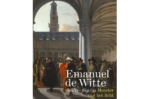 Emanuel de Witte (1617-1692)– Meester van het licht