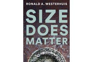 Ronald A. Westerhuis – Size does matter