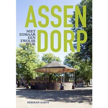 Assendorp - Niet zomaar een Zwolse wijk