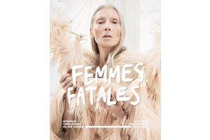Femmes Fatales - Sterke vrouwen in de mode / Strong women in fashion