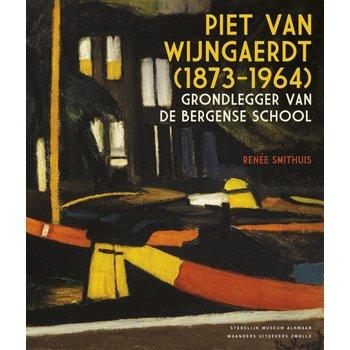 Piet van Wijngaerdt (1873-1946) - Grondlegger van de Bergense School