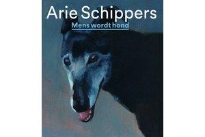 Arie Schippers – Mens wordt hond