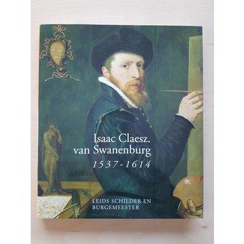 Isaac Claesz. Van Swanenburg, 1537-1614
