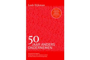 50 jaar anders ondernemen - Loek Dijkman 2e  herz.druk