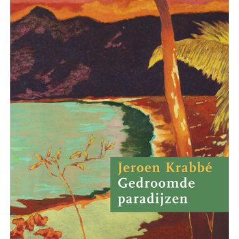Jeroen Krabbé - Gedroomde paradijzen