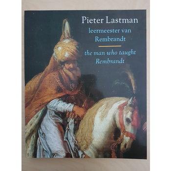 Pieter Lastman, leermeester van Rembrandt