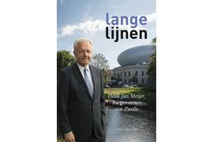Lange lijnen Henk Jan Meijer, burgemeester van Zwolle