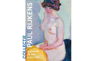 Collectie Paul Rijkens – Wiegman, De Smet, Sluijters