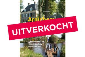 Arnichem - Buitenplaats aan de Vecht. Historie van huis en Haersterveer