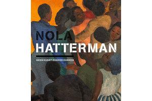 Nola Hatterman 'Geen kunst zonder kunnen'