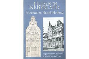 Huizen in Nederland: Friesland en Noord- Holland