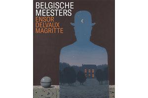 Belgische meesters – Ensor, Delvaux, Magritte