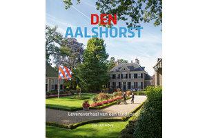 Den Aalshorst - Levensverhaal van een landgoed