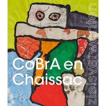 CoBrA en Chaissac - zielsverwanten