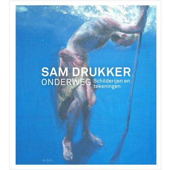 Sam Drukker - Onderweg