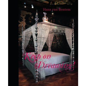 Hans van Bentem - Keep on dreaming!