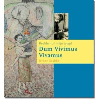 Jeroen Krabbé - Dum Vivimus Vivamus