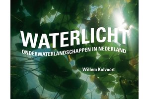 Waterlicht - Onderwaterlandschappen in Nederland