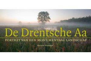 De Drentsche Aa - Portret van een monumentaal landschap