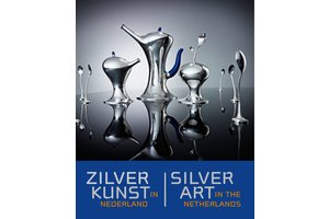 Silver Art in Netherlands / Silver Art in the Netherlands