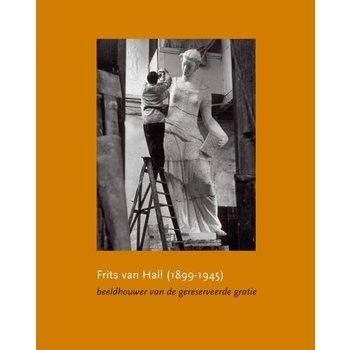 Frits van Hall (1899-1945) - beeldhouwer van de gereserveerde gratie
