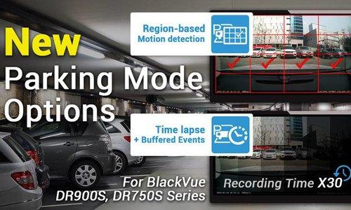 Nieuwe parkeermodus voor de BlackVue DR900-serie en BlackVue DR750-serie.