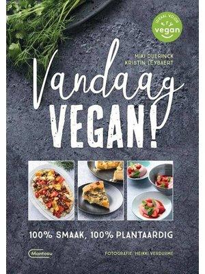Aujourd'hui végétalien!