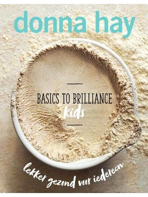Basics To Brilliance - Enfants, Donna Hay
