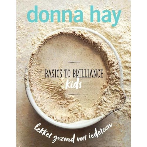Basics To Brilliance - Kids, Donna Hay